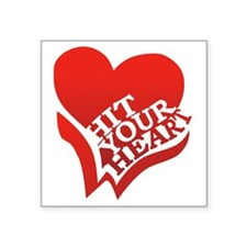 "Hit Your Heart (White) Square Sticker 3"" x 3"""