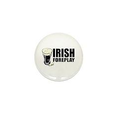 Irish Foreplay Beer Mini Button (10 pack)