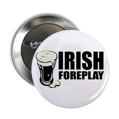 Irish Foreplay Beer Button