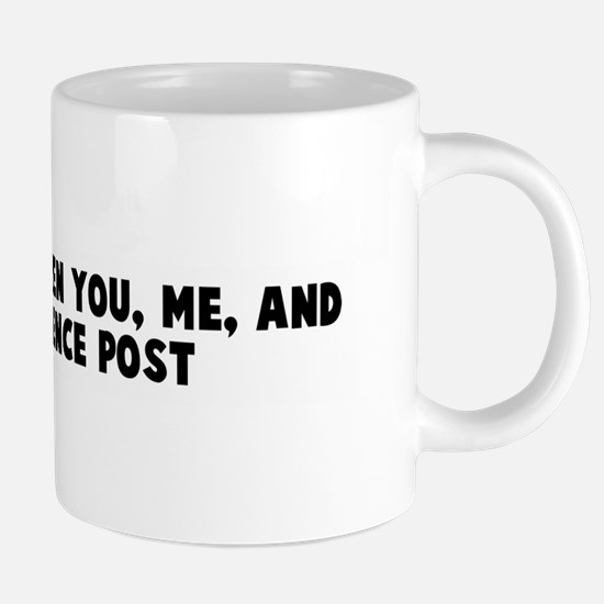 Just between you me and the f Mugs