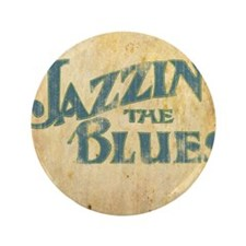 "Jazzin the Blues 2 (Square) 3.5"" Button"