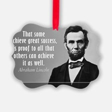 Lincoln Quote Success Ornament