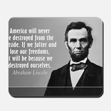 Lincoln Quote Aneruca Mousepad