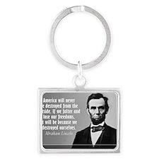 Lincoln Quote Aneruca Landscape Keychain