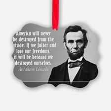 Lincoln Quote Aneruca Ornament