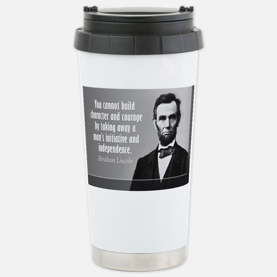 Lincoln Quote Character Stainless Steel Travel Mug