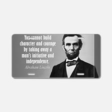 Lincoln Quote Character Aluminum License Plate