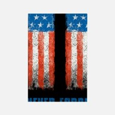 911_NEVERFORGET_10X14 Rectangle Magnet