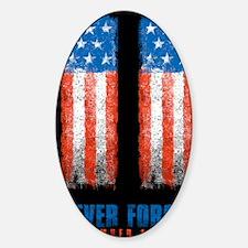 911_NEVERFORGET_10X14 Sticker (Oval)