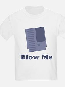 Blow Me Kids T-Shirt