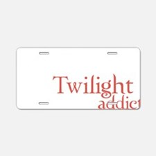 twilight addict2 Aluminum License Plate