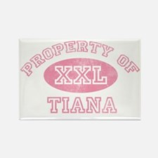 Property-of-Tiana Rectangle Magnet
