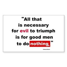 For Evil to Triumph Rectangle Decal