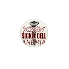 Screw Sickle Cell Anemia copy Mini Button