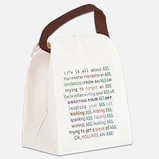 lifeisallaboutass2500 Canvas Lunch Bag