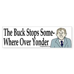 The Buck Stops Somewhere Over Yonder