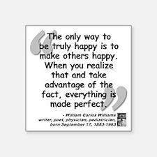 """Williams Happy Quote Square Sticker 3"""" x 3"""""""