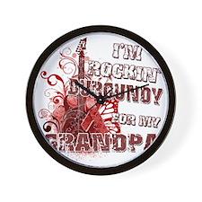 Im Rockin Burgundy for my Grandpa Wall Clock