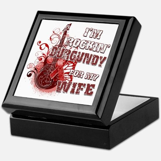 Im Rockin Burgundy for my Wife Keepsake Box