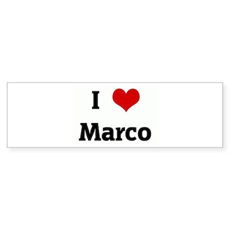 I Love Marco Bumper Sticker