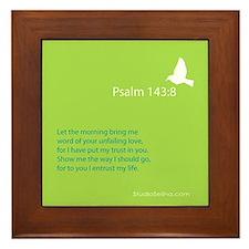 Psalm 143:8 Framed Tile