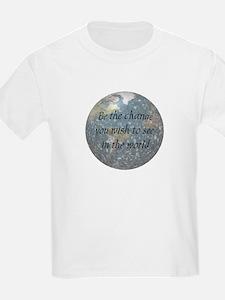 Be the change... Kids T-Shirt