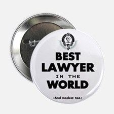 """The Best in the World – Lawyer 2.25"""" Button"""