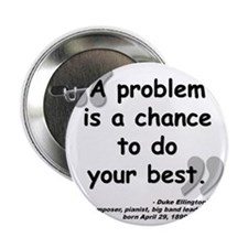 "Ellington Best Quote 2.25"" Button"