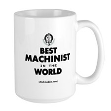 The Best in the World – Machinist Mugs