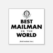 The Best in the World – Mailman Sticker