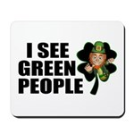 I See Green People Leprechaun Mousepad