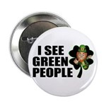 I See Green People Leprechaun Button