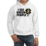 I See Green People Leprechaun Hooded Sweatshirt