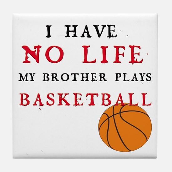 No Life....Basketball Tile Coaster