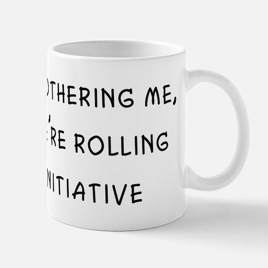 keepbotheringme Mug