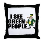 I See Green People Saint Pat's Throw Pillow