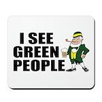 I See Green People Saint Pat's Mousepad