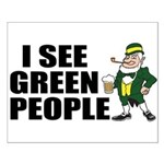 I See Green People Saint Pat's Small Poster