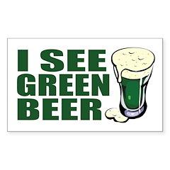 I See Green Beer - St. Patrick's Sticker (Rectangu