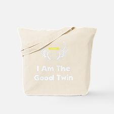 I Am The Good Twin White FBC Tote Bag