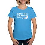 Better than a Blarney Stone Women's Dark T-Shirt