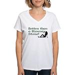 Better than a Blarney Stone Women's V-Neck T-Shirt