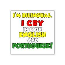 "Bilingual English and Portu Square Sticker 3"" x 3"""