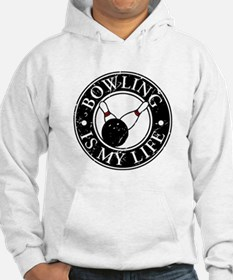 Bowling Is My Life Hoodie