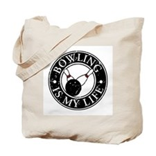 Bowling Is My Life Tote Bag