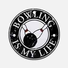 Bowling Is My Life Ornament (Round)