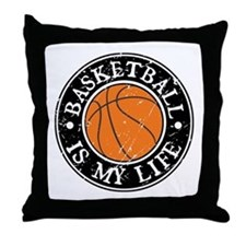 Basketball Is My Life Throw Pillow