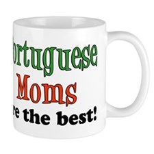 Portuguese Moms Are The Best Mug