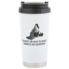 to_knit_or_not_to_knit Travel Mug