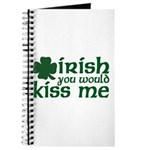 Irish You Would Kiss Me Journal